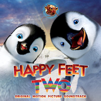 Happy Feet Two Original Motion Picture Soundtrack. Передняя обложка. Click to zoom.