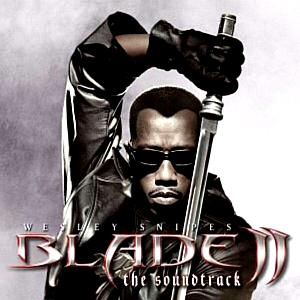 Blade II: The Soundtrack. Лицевая сторона. Click to zoom.