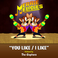 Merrie Melodies: You Like/I Like - Single. �������� �������. Click to zoom.