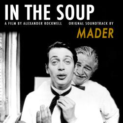 In the Soup Original Motion Picture Soundtrack. Передняя обложка. Click to zoom.