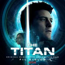 Titan Original Motion Picture Soundtrack, The. Передняя обложка. Click to zoom.