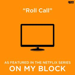 Roll Call As Featured in the Netflix Series