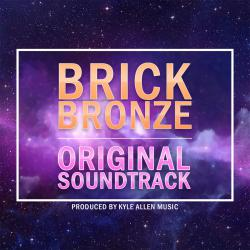 Brick Bronze Original Soundtrack. Передняя обложка. Click to zoom.