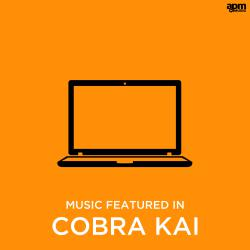 "Music from the Web Series ""Cobra Kai"". Передняя обложка. Click to zoom."