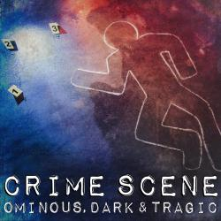 Crime Scene: Ominous, Dark & Tragic. Передняя обложка. Click to zoom.