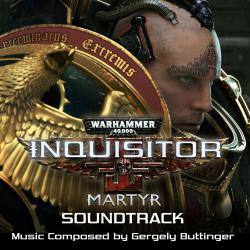 Wh40k: Inquisitor Martyr Original Soundtrack. Передняя обложка. Click to zoom.