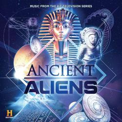 Ancient Aliens Television Soundtrack. Передняя обложка. Click to zoom.