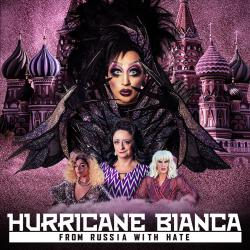 Hurricane Bianca: From Russia with Hate Soundtrack. Передняя обложка. Click to zoom.