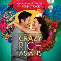 Crazy Rich Asians Original Motion Picture Soundtrack. Передняя обложка. Click to zoom.