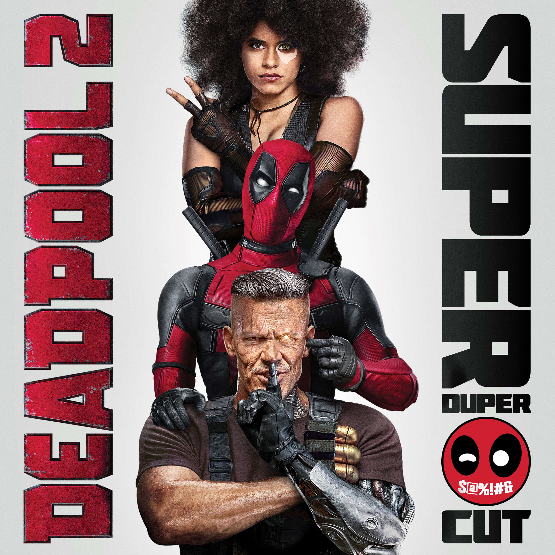 Deadpool Super Duper Cut