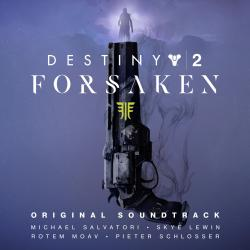 Destiny 2: Forsaken Original Soundtrack. Передняя обложка. Click to zoom.