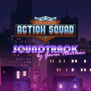 Door Kickers: Action Squad Soundtrack. Лицевая сторона . Click to zoom.