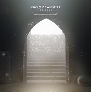 Rocket of Whispers: Prologue Original Soundtrack. Front. Click to zoom.