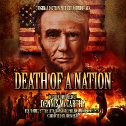 Death of a Nation Original Motion Picture Soundtrack. Передняя обложка. Click to zoom.