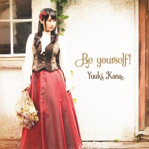 Be yourself! / Kana Yuuki [Limited Edition]. Front (small). Click to zoom.