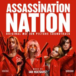 Assassination Nation Original Motion Picture Soundtrack. Передняя обложка. Click to zoom.