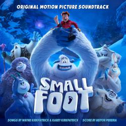 Smallfoot Original Motion Picture Soundtrack. Передняя обложка. Click to zoom.