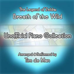Legend of Zelda: Breath of the Wild Unofficial Piano Collection, The. Передняя обложка. Click to zoom.