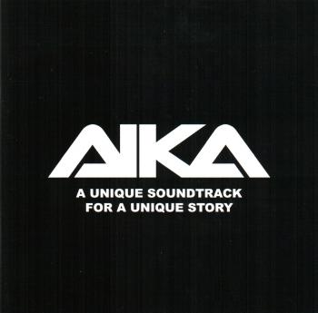 AIKA - A Unique Soundtrack for a Unique Story. Front. Click to zoom.