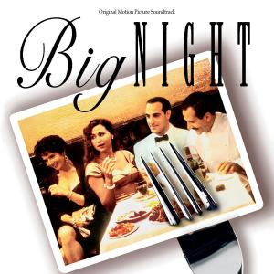 Big Night Original Motion Picture Soundtrack. Лицевая сторона. Click to zoom.