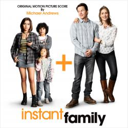 Instant Family Original Motion Picture Score. Передняя обложка. Click to zoom.