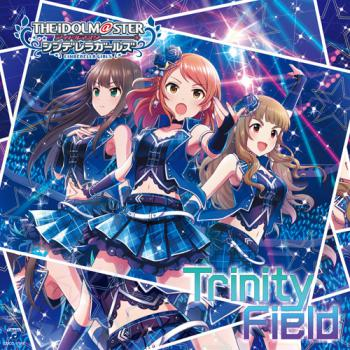 THE IDOLM@STER CINDERELLA GIRLS STARLIGHT MASTER 24 Trinity Field, The. Front. Click to zoom.