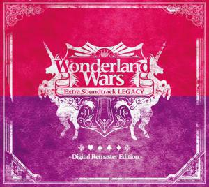 Wonderland Wars Extra Soundtrack LEGACY -Digital Remaster Edition-. Лицевая сторона . Click to zoom.
