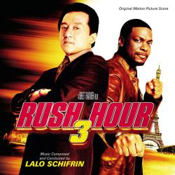 Rush Hour 3 Original Motion Picture Score Bonus Track Version. Передняя обложка. Click to zoom.
