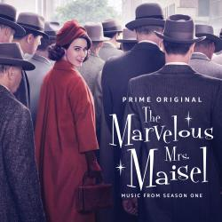 Marvelous Mrs. Maisel: Season 1 Music From Prime Original Series, The. Передняя обложка. Click to zoom.