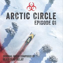 Arctic Circle Episode 1 Music from the Original Tv Series. Передняя обложка. Click to zoom.