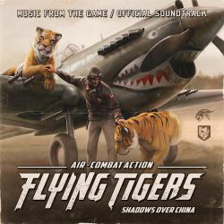 Flying Tigers: Shadows Over China Official Soundtrack. Передняя обложка. Click to zoom.