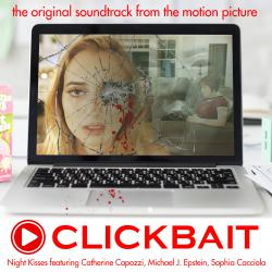 Clickbait Original Motion Picture Soundtrack. Передняя обложка. Click to zoom.