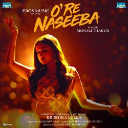 O Re Naseeba From