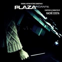 Plaza Vacante Original Motion Picture Soundtrack - Single. Передняя обложка. Click to zoom.