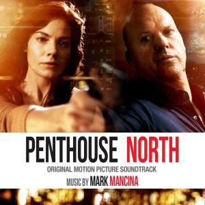 Penthouse North Original Motion Picture Soundtrack. Лицевая сторона. Click to zoom.