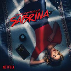 Chilling Adventures of Sabrina: Season 1 Selections from the Netflix Series - EP. Передняя обложка. Click to zoom.