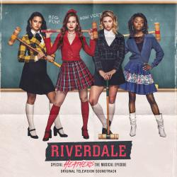 Riverdale: Special Episode - Heathers the Musical Original Television Soundtrack. Передняя обложка. Click to zoom.