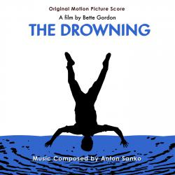 Drowning: Original Motion Picture Soundtrack, The. Передняя обложка. Click to zoom.