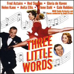 Three Little Words Music from the Original Motion Picture Soundtrack. Передняя обложка. Click to zoom.