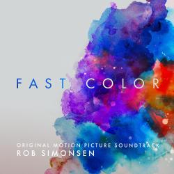 Fast Color Original Motion Picture Soundtrack. Передняя обложка. Click to zoom.