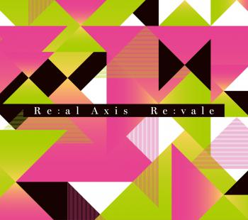 Re:al Axis / Re:vale [Limited Edition]. Front. Click to zoom.