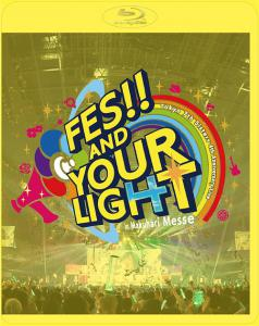 t7s 4th Anniversary Live -FES!! AND YOUR LIGHT- in Makuhari Messe [Limited Edition]. Front (small). Click to zoom.
