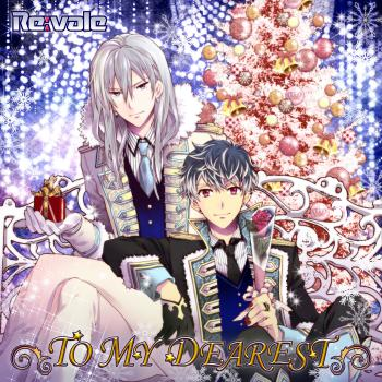 TO MY DEAREST / Re:vale. Front. Click to zoom.