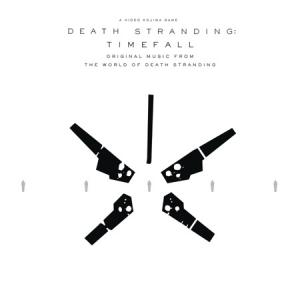 Death Stranding: Timefall (Original Music from the World of Death Stranding). Постер. Click to zoom.