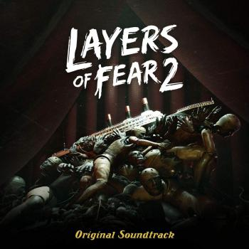 Layers of Fear 2 Original Soundtrack. Front. Click to zoom.