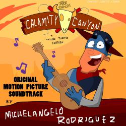 Take Back Calamity Canyon Original Motion Picture Soundtrack. Передняя обложка. Click to zoom.