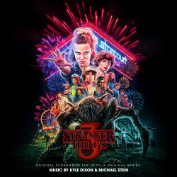 Stranger Things 3 Original Score from the Netflix Original Series. Передняя обложка. Click to zoom.