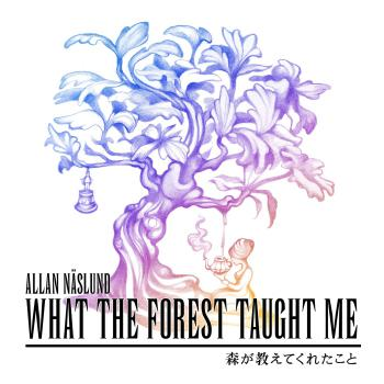 What the Forest Taught Me. Front. Click to zoom.