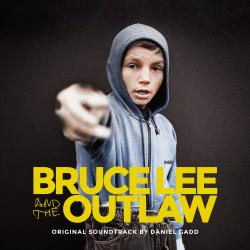 Bruce Lee and the Outlaw Original Motion Picture Soundtrack. Передняя обложка. Click to zoom.
