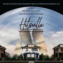 Hitsville: The Making of Motown Original Motion Picture Soundtrack / Deluxe. Передняя обложка. Click to zoom.